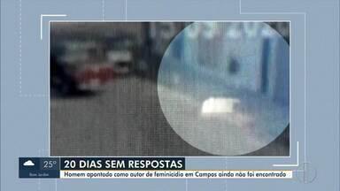 Homem apontado como autor em feminícidio em Campos, RJ, ainda não foi encontrado - Após quase três semanas da morte de Mara Tavares, assassinada dentro da garagem de casa, o ex-companheiro segue foragido.