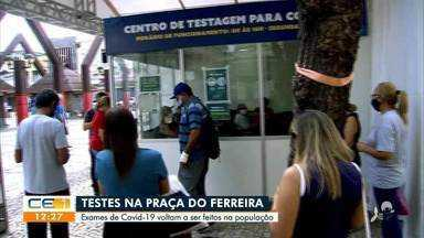 Testes de covid voltam a ser feitos na Praça do Ferreira - Saiba mais no g1.com.br/ce