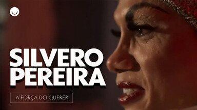 Silvero Pereira fala sobre a importância do seu personagem para em 'A Força do Querer' - 'O Legado da Força': ator revela que sua vida mudou depois de ter feito um personagem transsexual.