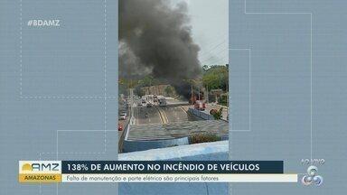 Manaus registra aumento de 138% de incêndios em veículos - Falta de manutenção é um dos principais fatores.