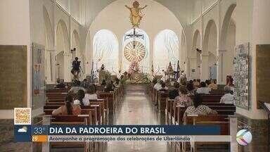 Fiéis celebram Dia de Nossa Senhora Aparecida em Uberlândia - Veja a programação das celebrações em homenagem à padroeira do Brasil nesta segunda-feira (12).