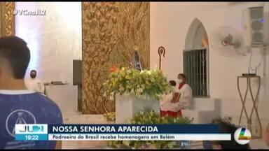 Nossa Senhora de Aparecida recebe homenagens em Belém - Nossa Senhora de Aparecida recebe homenagens em Belém