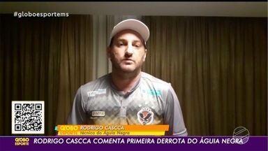 Técnico Rodrigo Cascca comenta goleada sofrida na Série D - Time de Rio Brilhante perdeu por 4 x 0 para a Aparecidense, fora de casa.