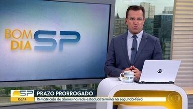 Prazo para rematrícula na rede estadual de SP é prorrogado - Alunos podem fazer rematrícula até segunda-feira (19).