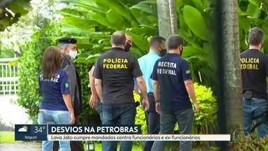 Lava Jato faz operação contra grupo acusado de desvios na Petrobras - Investigações apontam que funcionários e ex-funcionários fraudavam compras para desviar recursos e vendiam informações privilegiadas.