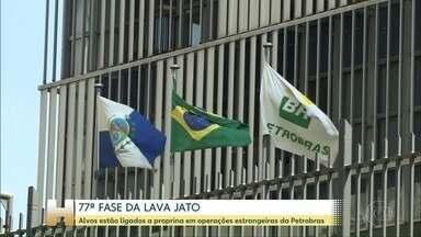 77ª fase da Lava Jato: alvos estão ligados a propina em operações da Petrobras - A operação agora investiga se o esquema de corrupção chegou até no diesel e querosene de aviação vendidos pela Petrobras.