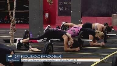 Vigilância Sanitária de Guarujá realiza fiscalização nas academias da cidade - Ação visa prevenir a proliferação da Covid-19.