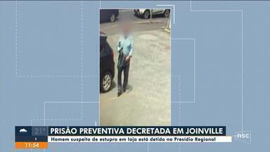 Homem suspeito de estupro em loja está detido Joinville - Homem suspeito de estupro em loja está detido Joinville