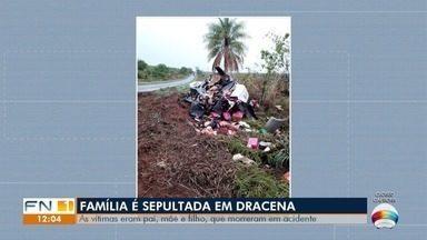 Família de Dracena morre vítima de acidente de trânsito em MS - Pai, mãe e filho foram sepultados neste domingo (25).
