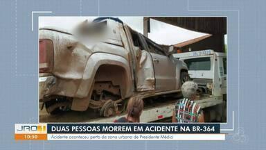 Duas pessoas morrem em acidente na BR-364 - Acidente aconteceu perto da zona urbana de Presidente Médici.