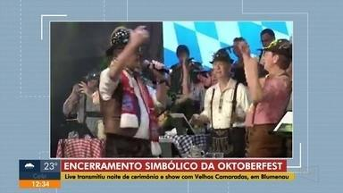 Live transmitiu show e cerimônia simbólica de encerramento da Oktoberfest - Live transmitiu show e cerimônia simbólica de encerramento da Oktoberfest