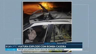 Viatura da Polícia Militar explode com bomba caseira - PM diz que policiais foram alvos de atentado criminoso.