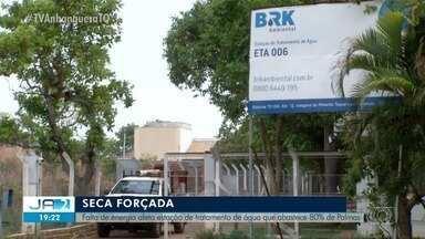 Falha na rede de energia afeta estação e deixa 20 mil casas sem água em Palmas - Falha na rede de energia afeta estação e deixa 20 mil casas sem água em Palmas