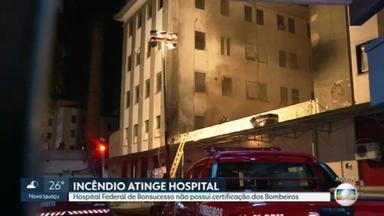 Hospital Federal de Bonsucesso não possui certificação dos Bombeiros - Os bombeiros continuam trabalhando no rescaldo do incêndio. Ainda sai muita fumaça do local que foi atingido pelo fogo.