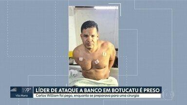 Polícia prende suspeito de liderar mega-assalto a banco em Botucatu - Carlos William foi detido quando se preparava para uma cirurgia na capital.
