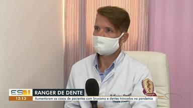 Aumentam casos de bruxismo durante a pandemia - Confira na reportagem.