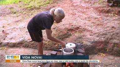 Voluntários ajudam Dona Rosa a ter água e energia em casa no ES - Confira na reportagem.