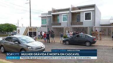 Mulher grávida é morta em Cascavel - Polícia diz que principal suspeito é o companheiro dela, que se suicidou.