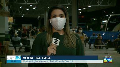 Após o feriado, movimentação é intensa na rodoviária de São Luís - A repórter Ádria Rodrigues tem mais informações.