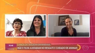 Juliana Sana conversa com mãe e filha que foram voluntárias na tragédia de Mariana - Amélia e Amelinha ajudaram no resgate e cuidado de animais no rompimento da barragem em Mariana e também em Brumadinho