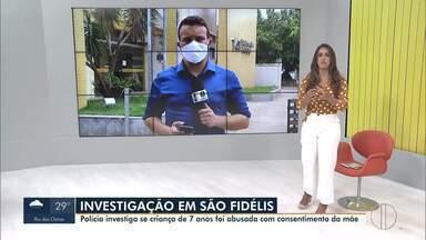 Polícia investiga se criança de 7 anos foi abusada com consentimento da mãe em São Fidélis - A casa onde a criança vivia com a mãe e o namorado da mãe foi invadida nesta segunda (09) por moradores. Casal foi agredido.