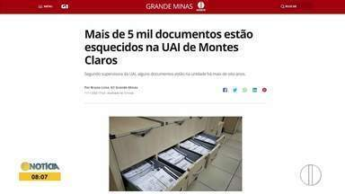 Confira os destaques do G1 Grande Minas desta quinta-feira (12) - Mais de 5 mil documentos estão esquecidos na UAI de Montes Claros.