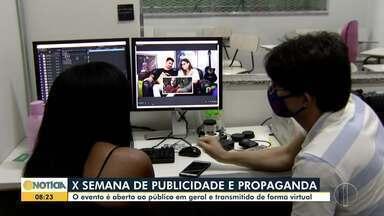 Semana de Publicidade e Propaganda: Evento é aberto ao público e acontece de modo virtual - Esta é a décima edição do evento.