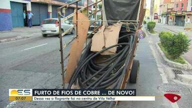 Roubo de fios de cobre é crime frequente e causa prejuízos na Grande Vitória - Veja a seguir.