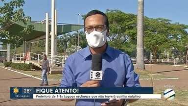 Prefeitura de Três Lagoas esclarece que não haverá auxílio natalino - Prefeitura de Três Lagoas esclarece que não haverá auxílio natalino