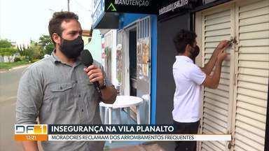 Moradores da Vila Planalto pedem mais segurança - Eles dizem que a região que antes era tranquila está sofrendo com arrombamentos frequentes.