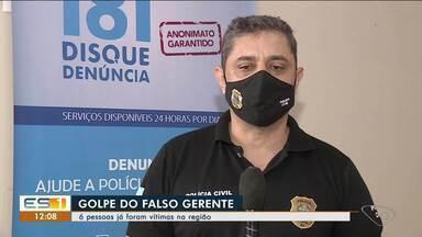Vítima perde R$ 26 mil em golpe em Linhares, no Norte do ES - Assista.