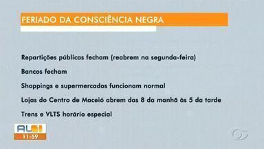 Dia da Consciência Negra: veja o que abre e o que fecha em Alagoas - Bancos e repartições públicas não vão funcionar. Shoppings e comércio funcionam em horário normal.