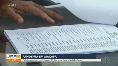 Novo decreto de Macapá mantém restrições por 15 dias e libera atividades físicas - Novo decreto de Macapá mantém restrições por 15 dias e libera atividades físicas