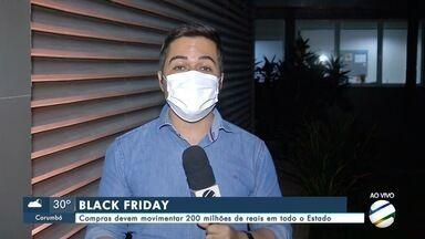 Compras da Black Friday devem movimentar 200 milhões de reais em todo o Estado - Compras da Black Friday devem movimentar 200 milhões de reais em todo o Estado