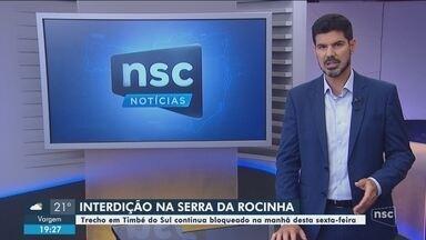 Serra da Rocinha continua com trecho interditado - Serra da Rocinha continua com trecho interditado