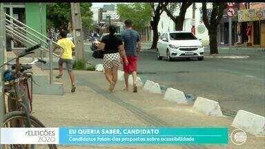 Candidatos à prefeitura de Teresina falam sobre acessibilidade - Eu queria saber, candidato