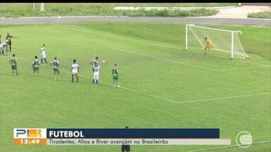 Altos e River-PI avançam na série D e meninas do Tiradentes se classificam no Brasileirão - Futebol