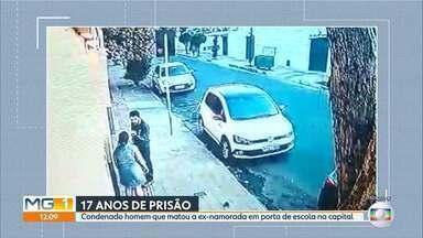 Condenado homem que matou a ex-namorada em porta de escola na capital - A pena foi de 17 anos.
