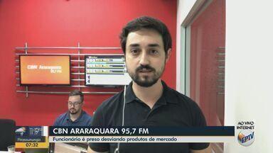 Funcionário é preso por desviar produtos de mercado em Araraquara - Milton Filho, da CBN Araraquara, tem mais informações.