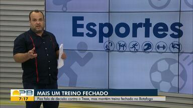 Botafogo fecha acesso ao treino que antecede jogo decisivo contra o Treze - Veja os destaques das notícias esportivas com Expedito Madruga