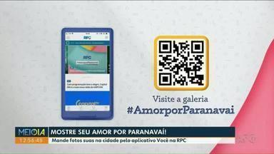 Participe da campanha de aniversário de Paranavaí - Baixe o aplicativo e mande uma foto no seu lugar favorito da cidade. Você pode aparecer nos intervalos da nossa programação.
