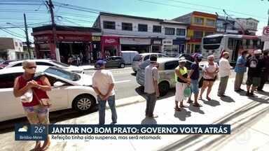 Bom Prato: governo do estado de SP volta a atrás e retoma o jantar em todas as unidades - A refeição tinha sido suspensa, mas será retomada a partir de segunda-feira (7)