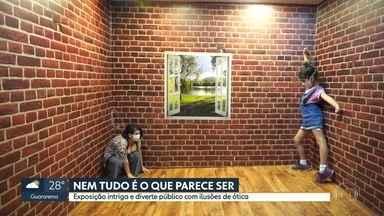 Ilusões de óticas divertem público em exposição na capital - Mostra é interativa e através de truques de física e perspectiva, intriga e diverte visitantes.