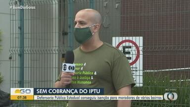 Defensoria consegue isenção do IPTU para moradores de vários bairros de Goiânia - Serão beneficiadas cerca de 7 mil famílias.