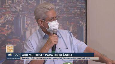 Prefeito de Uberlândia fala sobre negociação de compra da vacina para Covid-19 - Odelmo Leão diz que processo de aquisição de 400 mil doses está em andamento. Imunização deve começar após liberação da Anvisa.