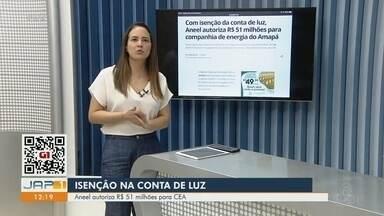 CEA vai receber R$ 51 milhões da Aneel para isenção de contas de energia no Amapá - Estado passou por crise no fornecimento de energia em novembro, e governo federal decidiu isentar moradores do pagamento da conta de luz por 30 dias.