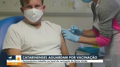 Catarinenses esperam pela vacina no Reino Unido - Catarinenses esperam pela vacina no Reino Unido