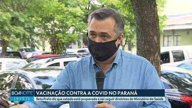 Secretário de Saúde diz que Paraná está preparado para vacinação contra Covid-19 - Beto diz que secretaria vai seguir diretrizes do Ministério da Saúde.