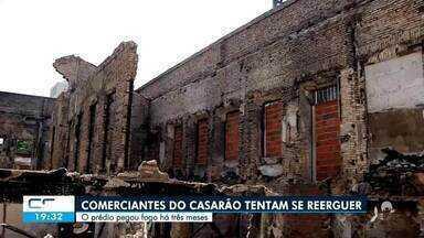Comerciantes do casarão que pegou fogo em Fortaleza tentam se reerguer - Saiba mais no g1.com.br/ce