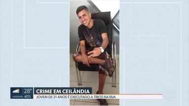 Jovem é executado em Ceilândia - A suspeita da polícia é de acerto de contas.